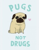 I'm also in love with pugs.